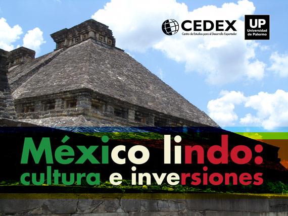 "Seminario ""México lindo: cultura e inversiones"""